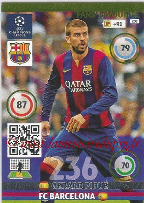 2014-15 - Adrenalyn XL champions League N° 258 - Gerard PIQUE (FC Barcelona) ( Fans' Favourite)
