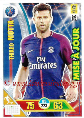 2017-18 - Panini Adrenalyn XL Ligue 1 - N° 260bis - Thiago MOTTA (Paris Saint-Germain) (Mise à jour)