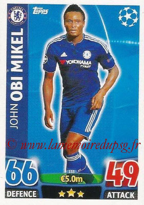 2015-16 - Topps UEFA Champions League Match Attax - N° 133 - John OBI MIKEL (Chelsea FC)