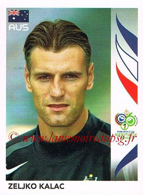 2006 - Panini FIFA World Cup Germany Stickers - N° 434 - Zeljko KALAC (Australie)