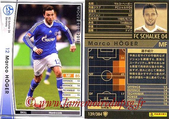 2012-13 - WCCF - N° 139 - Marco HÖGER (FC Schalke 04)