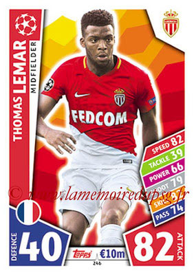 2017-18 - Topps UEFA Champions League Match Attax - N° 246 - Thomas LEMAR (AS Monaco)