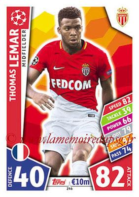 2017-18 - Topps UEFA Champions League Match Attax - N° 246 - Thomas LEMAR (AS Monaco)