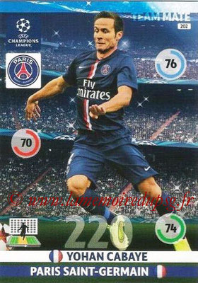 2014-15 - Adrenalyn XL champions League N° 202 - Yohan CABAYE (Paris Saint-Germain)