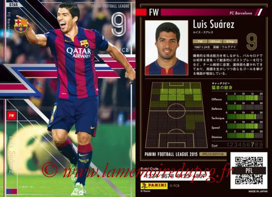 Panini Football League 2015 - PFL13 - N° 037 - Luis SUAREZ (FC Barcelone) (Star)