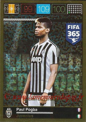 2015-16 - Panini Adrenalyn XL FIFA 365 - N° LE-PP - Paul POGBA (Juventus FC) (Limited Edition)