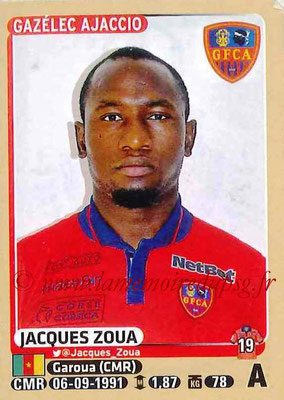 2015-16 - Panini Ligue 1 Stickers - N° 023 - Jacques ZOUA (Gazélec Ajaccio)