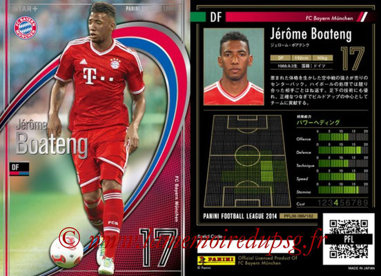 Panini Football League 2014 - PFL06 - N° 086 - Jérôme BOATENG (FC Bayern Munich) (Star +)