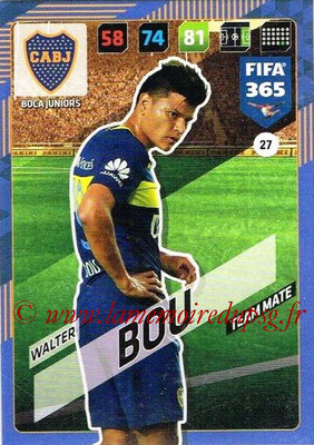 2017-18 - Panini FIFA 365 Cards - N° 027 - Walter BOU (Boca Juniors)