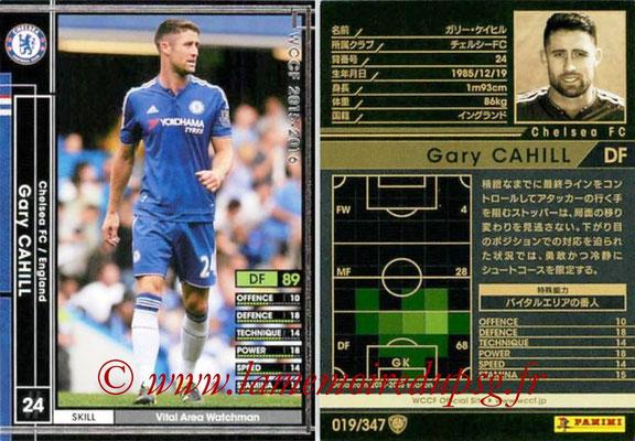 2015-16 - Panini WCCF - N° 019 - Gary CAHIL (Chelsea FC)