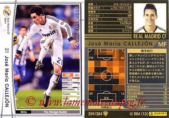 2012-13 - WCCF - N° 359 - Jose Maria CALLEJON (Real Madrid CF)