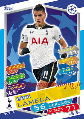 2016-17 - Topps UEFA Champions League Match Attax - N° TOT12 - Erik LAMELA (Tottenham Hotspur)