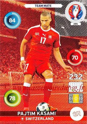 Panini Euro 2016 Cards - N° 395 - Patjim KASAMI (Suisse)