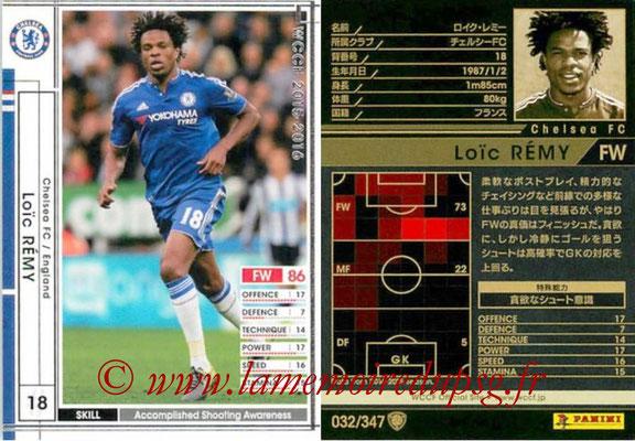 2015-16 - Panini WCCF - N° 032 - Loïc REMY (Chelsea FC)
