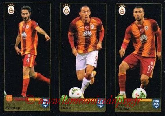 2015-16 - Panini FIFA 365 Stickers - N° 780-781-782 - Hamit ALTINTOP + Umut BULUT + Burak YILMAZ (Galatasaray AS)