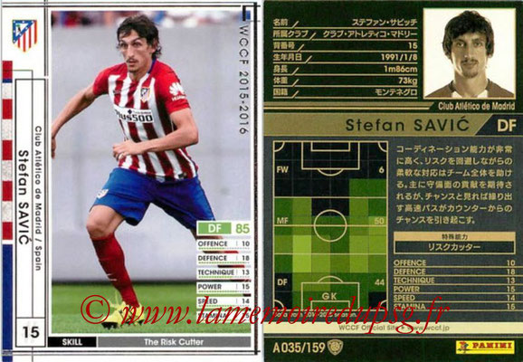 2015-16 - Panini WCCF - N° A035 - Stefan SAVIC (Club Atletico de Madrid)