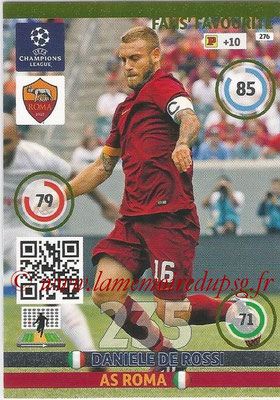 2014-15 - Adrenalyn XL champions League N° 276 - Daniele DE ROSSI (AS Roma) ( Fans' Favourite)