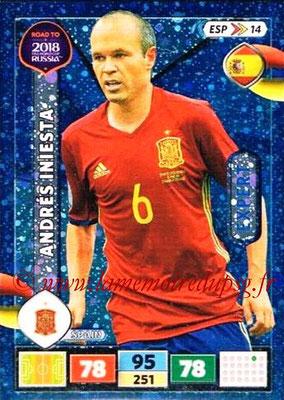 2018 - Panini Road to FIFA World Cup Russia Adrenalyn XL - N° ESP14 - Andrés INIESTA (Espagne) (Experrt)