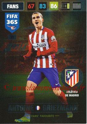 2016-17 - Panini Adrenalyn XL FIFA 365 - N° 055 - Antoine GRIEZMANN (Atletico de Madrid) (Fans' Favourite)
