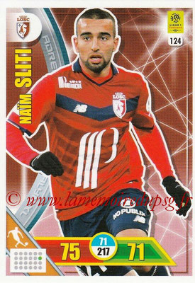 2017-18 - Panini Adrenalyn XL Ligue 1 - N° 124 - Naim SLITI (Lille)