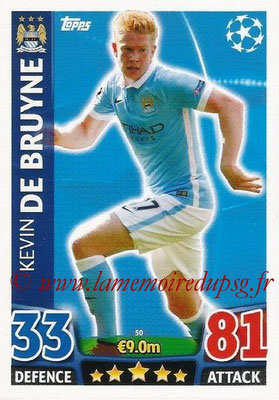 2015-16 - Topps UEFA Champions League Match Attax - N° 050 - Kevin DE BRUYNE (Manchester City FC)