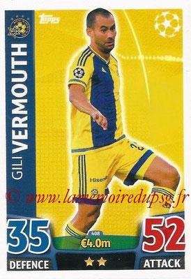 2015-16 - Topps UEFA Champions League Match Attax - N° 408 - Gili VERMOUTH (Maccabi Tel-Aviv FC)