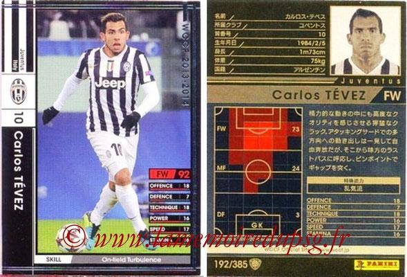 2013-14 - WCCF - N° 192 - Carlos TEVEZ (Juventus FC)