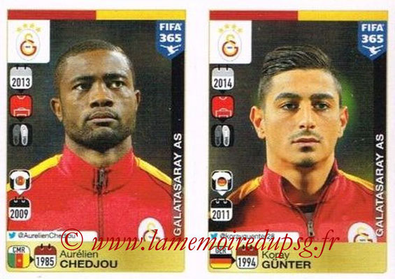 2015-16 - Panini FIFA 365 Stickers - N° 764-765 - Aurélien CHEDJOU + Koray GUNTER (Galatasaray AS)