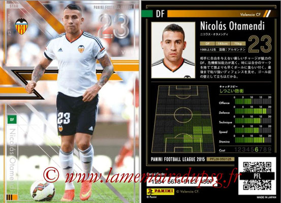 Panini Football League 2015 - PFL09 - N° 050 - Nicolas OTAMENDI (FC Valence)