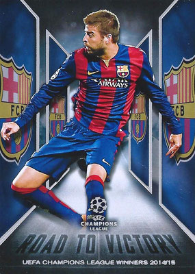 2015-16 - Topps UEFA Champions League Showcase Soccer - N° RTV-01 - Gerard PIQUE (FC Barcelone) (Road to Victory)