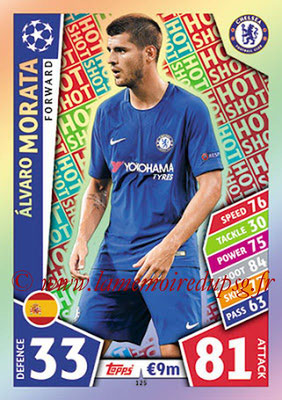 2017-18 - Topps UEFA Champions League Match Attax - N° 125 - Alvaro MORATA (Chelsea FC) (Hot Shot)