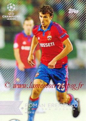 2015-16 - Topps UEFA Champions League Showcase Soccer - N° 045 - Roman EREMENKO (CSKA Moscou)