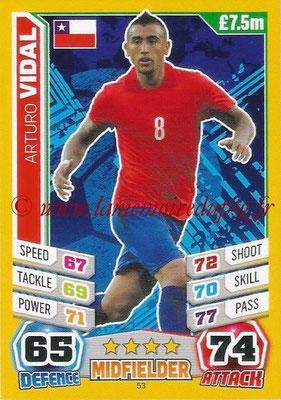 Topps Match Attax England 2014 - N° 053 - Arturo VIDAL (Chili)