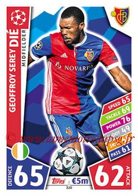 2017-18 - Topps UEFA Champions League Match Attax - N° 320 - Geoffroy Serey DIE (FC Bâle)