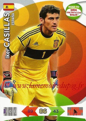 2014 - Panini Road to FIFA World Cup Brazil Adrenalyn XL - N° 073 - Iker CASILLAS (Espagne)