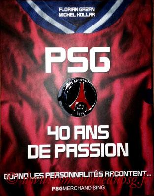 2010-06-xx -  PSG, 40 ans de Passion (PSGmerchandising)