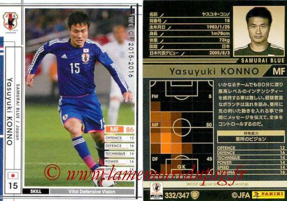 2015-16 - Panini WCCF - N° 332 - Yasuyuki KONNO (Japon)