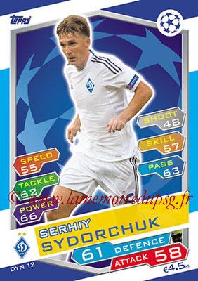 2016-17 - Topps UEFA Champions League Match Attax - N° DYN12 - Serhiy SYDORCHUK (FC Dynamo Kiev)