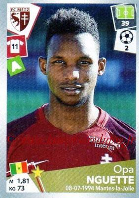 2017-18 - Panini Ligue 1 Stickers - N° 251 - Opa NGUETTE (Metz)