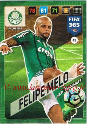 2017-18 - Panini FIFA 365 Cards - N° 042 - Felipe MELO (Palmeiras)
