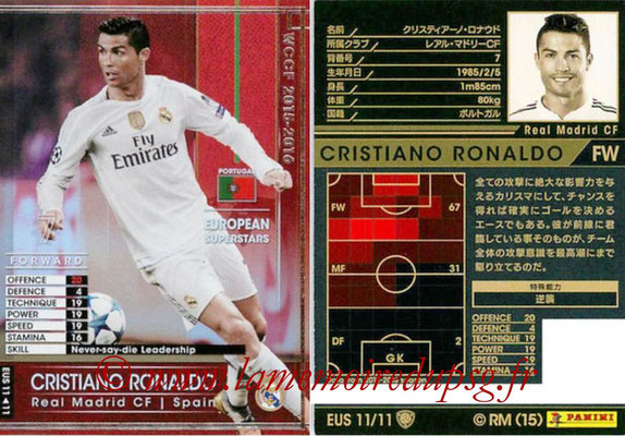 2015-16 - Panini WCCF - N° EUS11 - Cristiano RONALDO (Real Madrid CF) (European Superstars)
