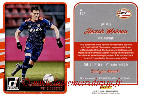 2016 - Panini Donruss Cards - N° 134 - Hector MORENO (PSV Eindhoven)