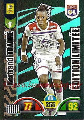 2018-19 - Panini Adrenalyn XL Ligue 1 - N° LE-BT - Bertrand TRAORE (Lyon) (Edition Limitée)
