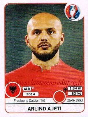 Panini Euro 2016 Stickers - N° 073 - Arlind AJETI (Albanie)