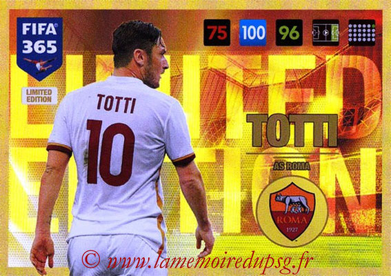 2016-17 - Panini Adrenalyn XL FIFA 365 - N° LE39 - Francesco TOTTI (AS Roma) (Limited Edition)