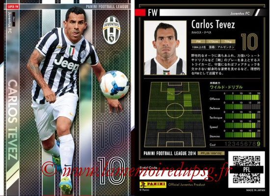 Panini Football League 2014 - PFL06 - N° 169 - Carlos TEVEZ (Juventus FC) (Super FW)