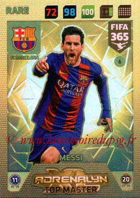 2017-18 - Panini FIFA 365 Cards - N° 006 - Lionel MESSI (FC Barcelone) (Top Master)