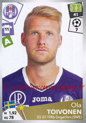 2017-18 - Panini Ligue 1 Stickers - N° 488 - Ola TOIVONEN (Toulouse)