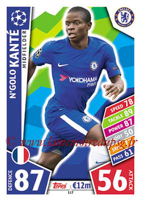 2017-18 - Topps UEFA Champions League Match Attax - N° 117 - N'Golo KANTE (Chelsea FC)