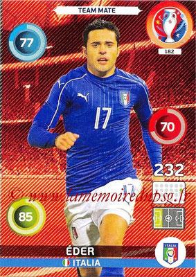 Panini Euro 2016 Cards - N° 182 - ÉDER (Italie)